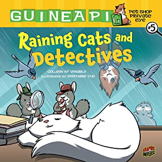 Raining Cats and Detectives: Book 5 (Guinea PIG, Pet Shop Private Eye)