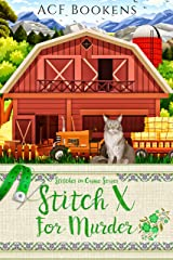 Stitch X For Murder (Stitches In Crime Book 5) Kindle Edition