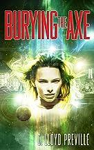 Burying the Axe (The Axe Series Book 3)