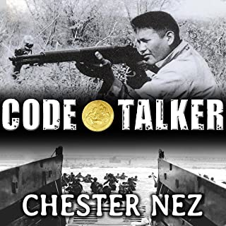 Code Talker: The First and Only Memoir by One of the Original Navajo Code Talkers of WW II