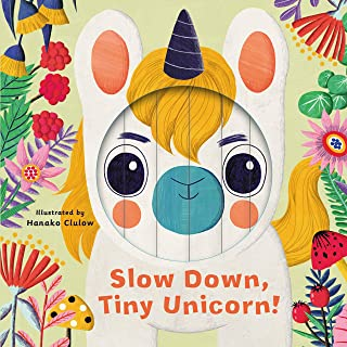 Little Faces: Slow Down, Tiny Unicorn!