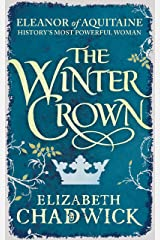 The Winter Crown (Eleanor of Aquitaine Book 2) (English Edition) Formato Kindle