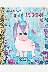I'm a Unicorn (Little Golden Book) Kindle Edition