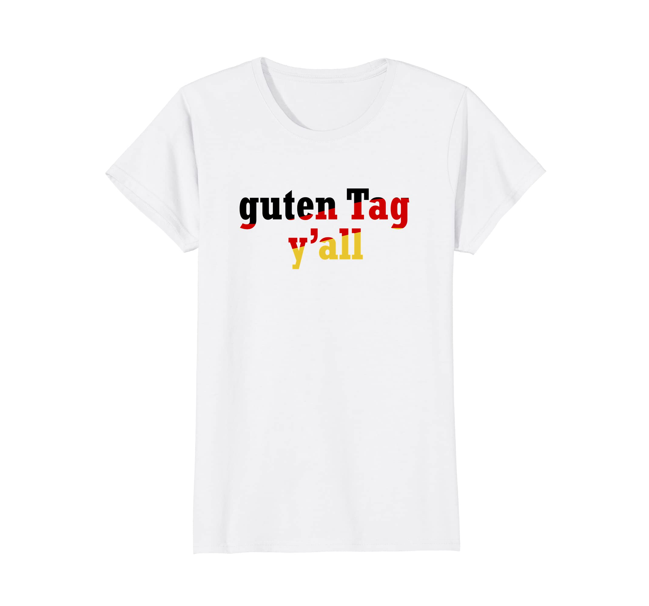 4492bca5 Guten Tag Y'all Texas German Germanfest Oktober Fest TShirt