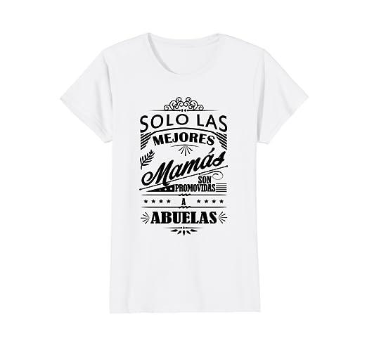 Womens Camiseta de Mujer Las Mejores Madres Son Abuelas T-Shirt