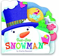 Peek-a-Boo Snowman (Charles Reasoner Peek-a-Boo Books)