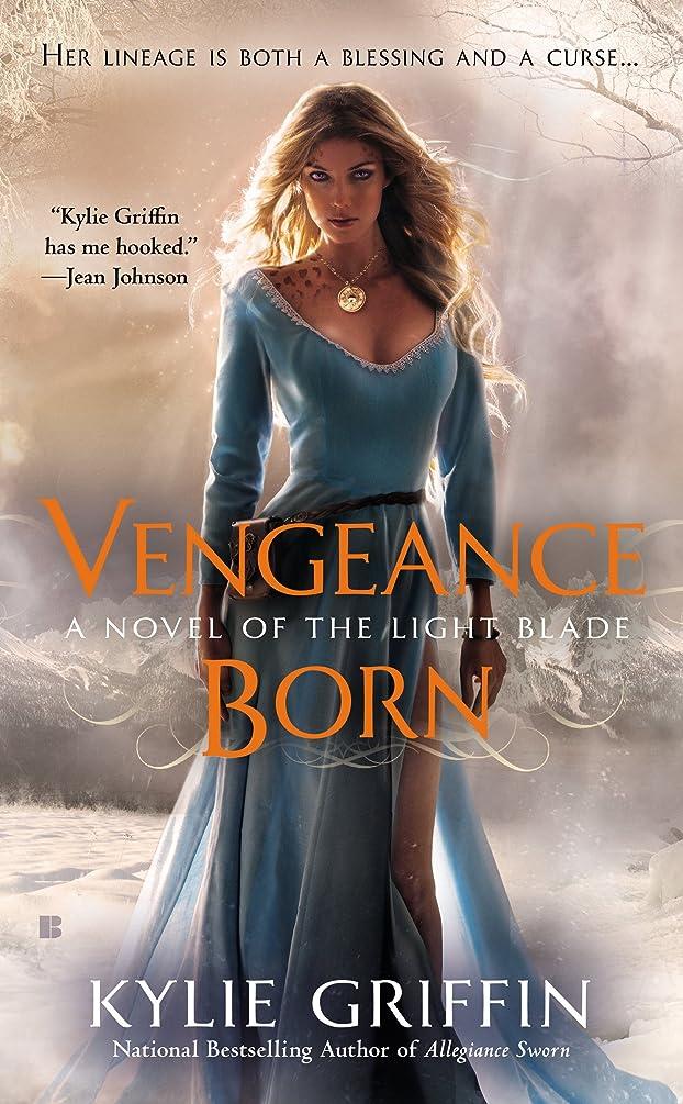 店主マンモス生理Vengeance Born (A Novel of the Light Blade Book 1) (English Edition)