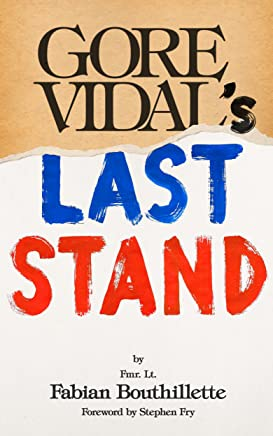 Gore Vidal's Last Stand: Part One: My American Initiation (English Edition)