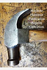 Maydole Hammer Publication Reprint Collection Kindle Edition