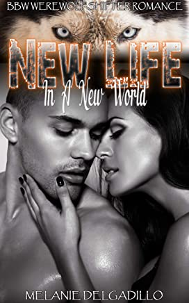 New Life In A New World (English Edition)