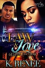 Law & Love: A Hood Love Story