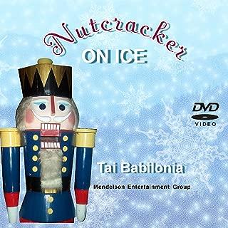 Nutcracker On Ice - Tai Babilonia