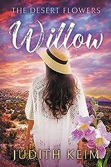 The Desert Flowers - Willow (The Desert Sage Inn Series Book 3) Kindle Edition
