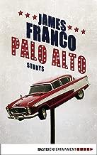Palo Alto: Storys (German Edition)