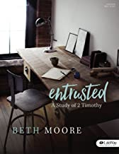 Entrusted – Bible Study Book: A Study of 2 Timothy PDF