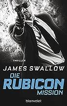 Die Rubicon-Mission: Thriller (Marc Dane 2) (German Edition)