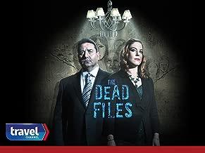 The Dead Files Volume 8