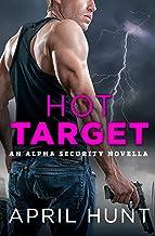 Hot Target (Alpha Security Book 4)