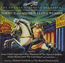 Classic Rock: The London Symphony Orchestra performs the works of Tim Rice & Andrew Lloyd Webber