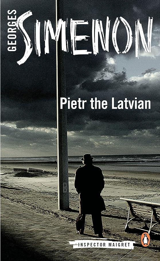通知切断する反対するPietr the Latvian (Inspector Maigret Book 1) (English Edition)