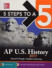 5 Steps to a 5 AP U.S. History 2017 (McGraw-Hill 5 Steps to A 5)