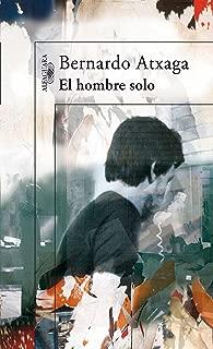 El hombre solo (Spanish Edition)