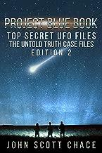 Project Blue Book, Top Secret UFO Files: The Untold Truth, Edition 2