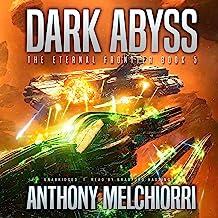 Dark Abyss: The Eternal Frontier, Book 5