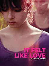 Best it felt like love film Reviews