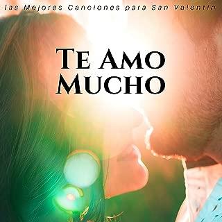 Te Amo Mucho: las Mejores Canciones para San Valentín para los Amantes