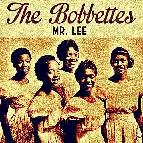 Amazon Music - The BobbettesのMr. Lee - Amazon.co.jp