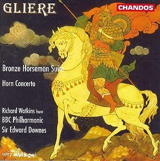 Gliere: Bronze Horseman Suite (The) / Horn Concerto