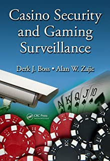 Casino Security and Gaming Surveillance (Advances in Polymeric Biomaterials)