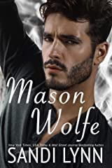 Mason Wolfe (Wolfe Brothers Series, Book Three) Kindle Edition