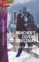 Rancher's Covert Christmas (The McCall Adventure Ranch Book 3)