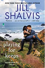 Playing for Keeps: A Heartbreaker Bay Novel Kindle Edition