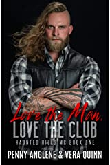Love The Man, Love The Club (Haunted Hills MC Book 1) Kindle Edition