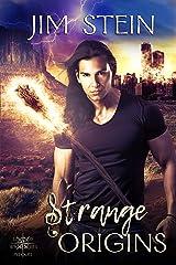 Strange Origins: A Supernatural Fantasy Kindle Edition