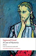 A Case of Hysteria: (Dora) (Oxford World's Classics)