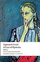 A Case of Hysteria: (Dora) (Oxford World's Classics)