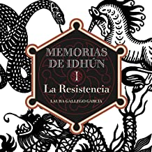 La Resistencia: Memorias de Idhún 1