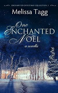 One Enchanted Noël: A Novella (Enchanted Christmas Collection Book 3)