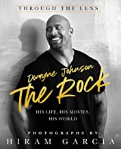 The Rock: Through the Lens: His Life, His Movies, His World PDF