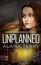 Unplanned (A Kennedy Stern Christian Suspense Novel Book 1)