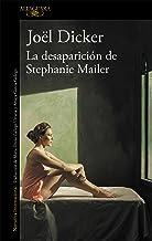 La desaparición de Stephanie Mailer (Spanish Edition)