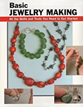 Basic Jewelry Making: All the Skills and Tools You Need to Get Started (How To Basics)