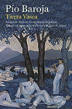 Tierra Vasca: La casa de Aizgorri / El mayorazgo de Labraz / Zalacaín el aventurero / La leyenda de Jaun de Alzate