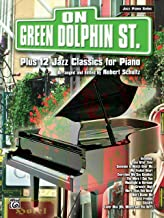 On Green Dolphin Street Plus 12 Jazz Classics for Piano (Plus 12 Series)