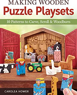 Making Wooden Puzzle Playsets: 10 Patterns to Carve, Scroll & Woodburn (Fox Chapel Publishing)