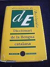 Diccionari de la llengua catalana (Diccionaris de l'Encilopèdia) (Catalan Edition)